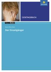 Klaus-Peter Wolf: Der Einzelgänger, Lesetagebuch