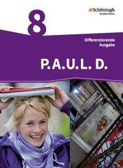 P.A.U.L. D., Differenzierende Ausgabe: 8. Klasse, Schülerbuch