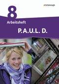 P.A.U.L. D., Differenzierende Ausgabe: 8. Klasse, Arbeitsheft