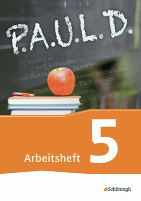 P.A.U.L. D., Ausgabe Gymnasien und Gesamtschulen: 5. Schuljahr, Arbeitsheft