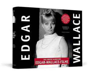 Das grosse Album der Edgar-Wallace-Filme Handsigniert von Karin Baal