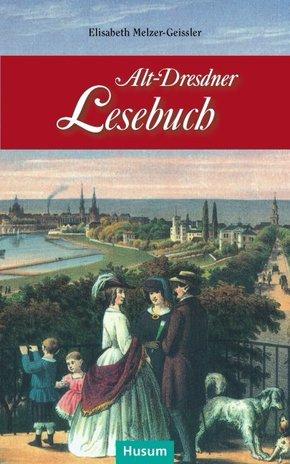 Alt-Dresdner Lesebuch