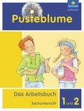 Pusteblume. Das Arbeitsbuch Sachunterricht, Allgemeine Ausgabe 2013: Arbeitsbuch 1 und 2