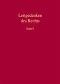Leitgedanken des Rechts, 2 Bde.