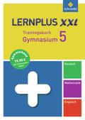 Lernplus XXL - Trainingsbuch Gymnasium: Deutsch / Mathematik / Englisch, 5. Schuljahr
