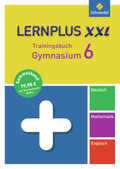Lernplus XXL - Trainingsbuch Gymnasium: Deutsch / Mathematik / Englisch, 6. Schuljahr