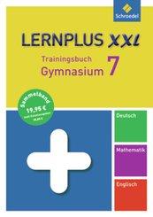 Lernplus XXL - Trainingsbuch Gymnasium: Deutsch / Mathematik / Englisch, 7. Schuljahr