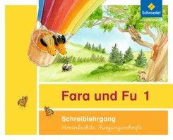 Fara und Fu, Ausgabe 2013: Schreiblehrgang, Vereinfachte Ausgangsschrift