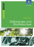 Grüne Reihe, Materialien SII, Biologie (2012): Zellbiologie und Stoffwechselphysiologie, Schülerband