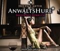 Anwaltshure, Erotik Audio Story, Erotisches Hörbuch, 6 Audio-CDs - Tl.1