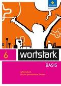 wortstark Basis, Differenzierende Ausgabe (2012): 6. Klasse, Arbeitsbuch für das gemeinsame Lernen