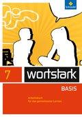 wortstark Basis, Differenzierende Ausgabe (2012): 7. Klasse, Arbeitsbuch für das gemeinsame Lernen