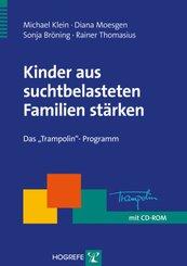 Kinder aus suchtbelasteten Familien stärken, m. CD-ROM