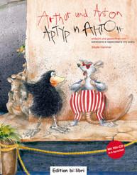 Arthur und Anton, Deutsch-Russisch, m. Audio-CD