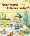 Meine ersten kölschen Lieder - Bd.2
