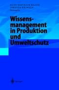 Wissensmanagement in Produktion und Umweltschutz