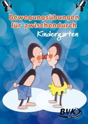 Bewegungsübungen für zwischendurch - Kindergarten