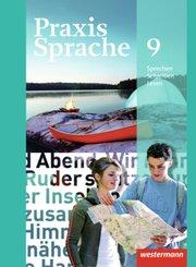Praxis Sprache, Allgemeine Ausgabe 2010: 9. Schuljahr, Schülerband