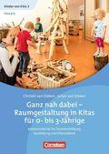 Ganz nah dabei - Raumgestaltung in Kitas für 0-bis 3-Jährige, 1 DVD