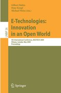 E-Technologies: Innovation in an Open World