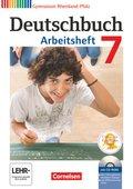Deutschbuch, Gymnasium Rheinland-Pfalz: 7. Schuljahr, Arbeitsheft m. Übungs-CD-ROM