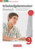 Deutschbuch, Realschule Bayern: 9. Jahrgangsstufe, Schulaufgabentrainer