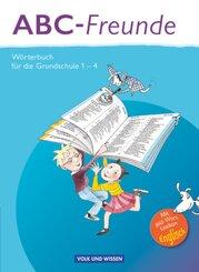 ABC-Freunde - Östliche Bundesländer (2013): Wörterbuch für die Grundschule 1-4