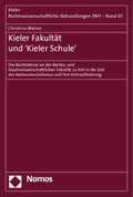 Kieler Fakultät und 'Kieler Schule'