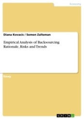 Empirical Analysis of Backsourcing Rationale, Risks and Trends