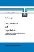 Law, Institution and Legal Politics