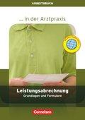 ... in der Arztpraxis, Neubearbeitung 2013: Leistungsabrechnung, Arbeitsbuch