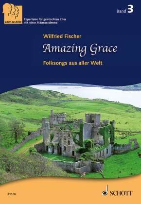 Amazing Grace, gemischter Chor, Chorpartitur