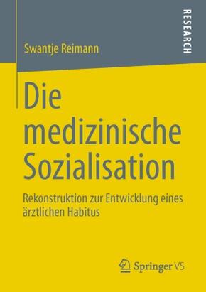 Die medizinische Sozialisation