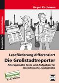 Leseförderung differenziert: Die Großstadtreporter