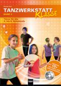 Tanzwerkstatt Klasse, m. CD (Audio/Video) - Bd.2
