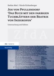 """Jos von Pfullendorf: """"Das Buch mit den farbigen Tuchblättern der Beatrix von Inzigkofen"""""""