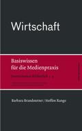 Journalismus Bibliothek: Wirtschaft; Bd.4