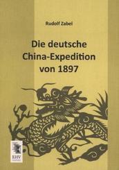 Die deutsche China-Expedition von 1897