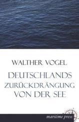 Deutschlands Zurückdrängung von der See