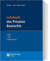 Lehrbuch des Privaten Baurechts