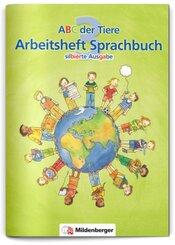 ABC der Tiere: 3. Schuljahr, Arbeitsheft Sprachbuch, m. CD-ROM (Silbierte Ausgabe)