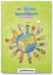 ABC der Tiere: 3. Schuljahr, Sprachbuch (Silbierte Ausgabe)