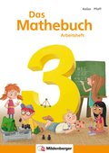 Das Mathebuch, Neubearbeitung: 3. Klasse, Arbeitsheft