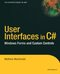 User Interfaces in C#