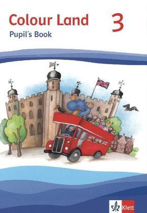 Colour Land, Ausgabe 2013: 3. Schuljahr, Pupil's Book