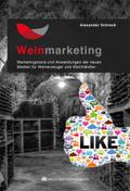 Weinmarketing - Das Praxishandbuch