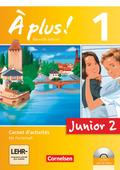 À plus! Nouvelle édition: Junior 2, Carnet d'activités mit DVD-ROM und CD-Extra; Bd.1