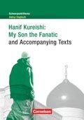 Hanif Kureishi: My Son the Fanatic (and Accompanying Texts)