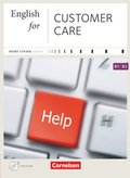 English for Customer Care, Neue Ausgabe, Kursbuch mit Audio-CD