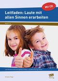 Laute mit allen Sinnen erarbeiten: Leitfaden, m. CD-ROM